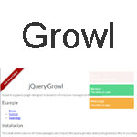 jQuery Growl - Informative messages in the browser