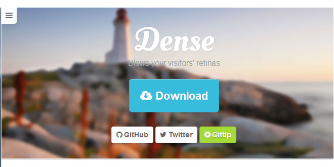 Dense - Blows your visitors' retinas
