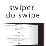 Swiper Do Swipe - A mobile web swiping interface